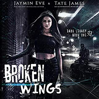 Broken Wings     A Dark High School Romance (Dark Legacy, Book 1)              By:                                                                                                                                 Jaymin Eve,                                                                                        Tate James                               Narrated by:                                                                                                                                 Marnye Young,                                                                                        Jarred Kjack                      Length: 11 hrs and 16 mins     20 ratings     Overall 4.9