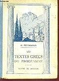 LE TEXTES GRECS DU PROGRAMME / CLASSES DE SECONDE / DEUXIEME EDITION.