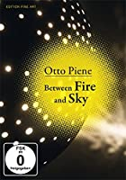 Otto Piene: Between Fire and Sky [DVD]