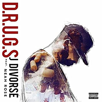 D.R.U.G.S (feat. Neah Rose)