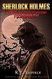 Sherlock Holmes: The Nine Faces of Professor Moriarty: A Sherlock Holmes Mystery (English Edition)