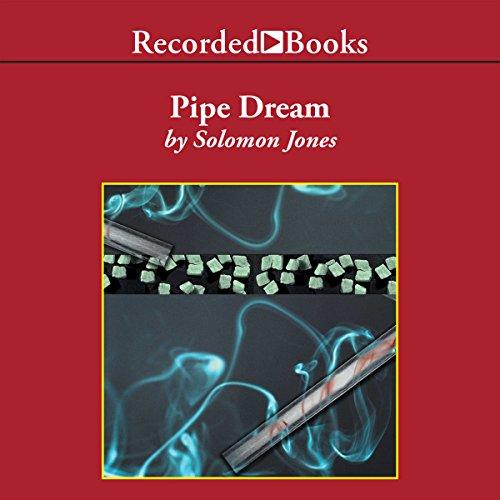 Pipe Dream audiobook cover art