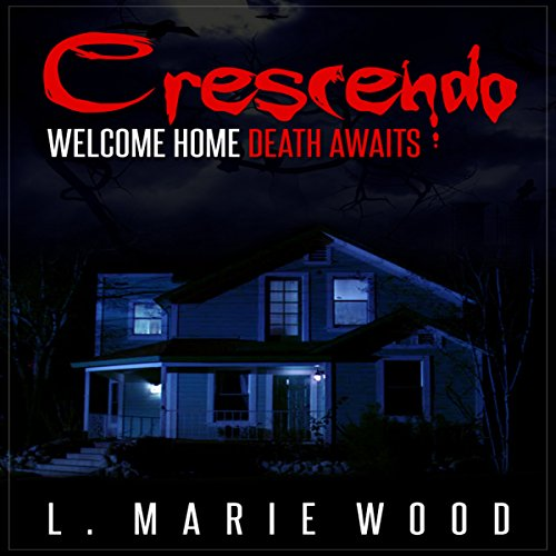 Crescendo: Welcome home. Death awaits. audiobook cover art
