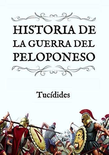 Historia de la Guerra del Peloponeso: (Edición compacta y revisada)