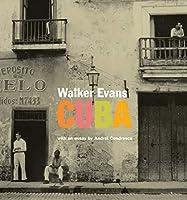 Walker Evans: Cuba (Getty Publications – (Yale))