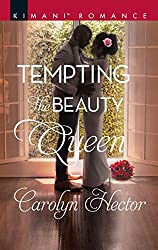 Tempting the Beauty Queen by Carolyn Hector book cover