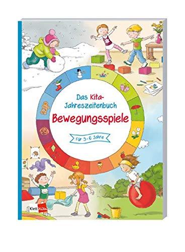 Das Kita-Jahreszeitenbuch: Bewegungsspiele