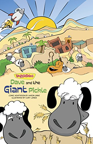 Dave and the Giant Pickle (VeggieTales Book 1)