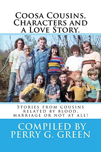 Coosa Characters, Cousins and a Love Story. (English Edition)