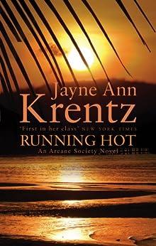 Running Hot: Number 5 in series (Arcane Society) by [Jayne Ann Krentz]
