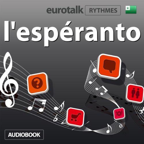 EuroTalk Rhythme l'espéranto audiobook cover art