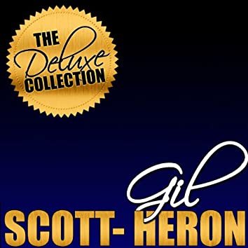 The Deluxe Collection: Gil Scott-Heron (Live)