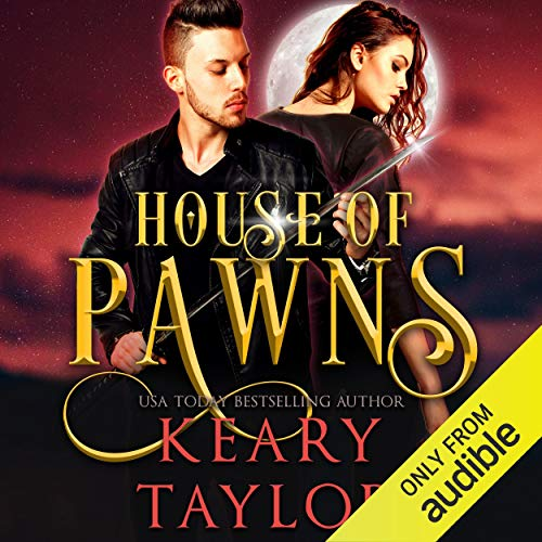 House of Pawns Audiobook By Keary Taylor cover art