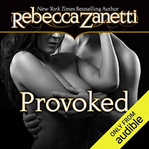 Provoked                   By:                                                                                                                                 Rebecca Zanetti                               Narrated by:                                                                                                                                 Karen White                      Length: 10 hrs and 47 mins     209 ratings     Overall 4.6