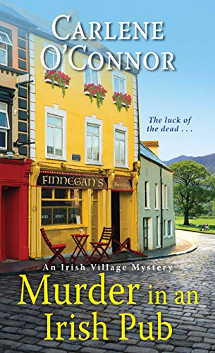 Compare Textbook Prices for Murder in an Irish Pub An Irish Village Mystery Reissue Edition ISBN 9781496719072 by O'Connor, Carlene