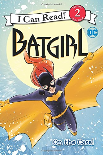 Batgirl Classic: On the Case! (I Can Read Level 2)