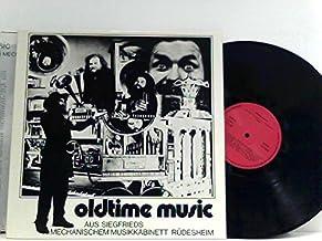Oldtime Music - Aus Siegfried's Mechanischem Musiksalon Rüdesheim