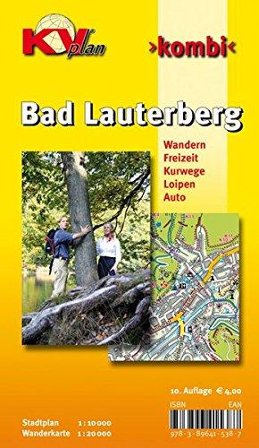 Bad Lauterberg: 1:10.000 Stadtplan mit Freizeitkarte, 1:20.000 mit allen Wanderwegen: 1:10.000 Stadtplan mit Freizeitkarte in 1:20.000 mit allen Wanderwegen (KVplan Harz-Region)