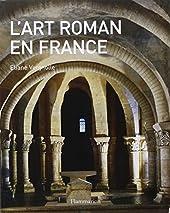 L'art roman en France d'Eliane Vergnolle