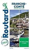 Guide du Routard Franche Comté 2021/22