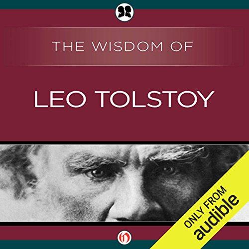Wisdom of Leo Tolstoy                   De :                                                                                                                                 Leo Tolstoy                               Lu par :                                                                                                                                 Mark Turetsky                      Durée : 4 h et 1 min     Pas de notations     Global 0,0