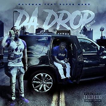 Da Drop Remix (feat. Super Nard)