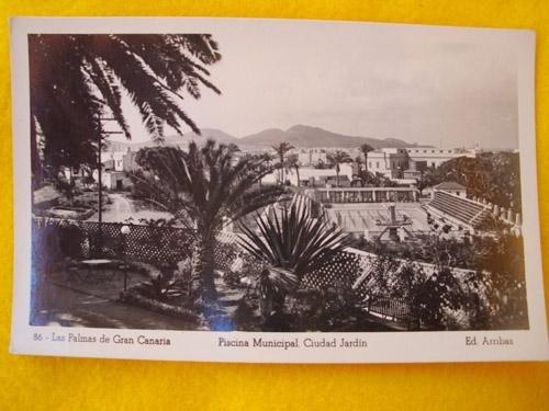 Antigua Postal - Old Postcard : LAS PALMAS DE GRAN CANARIA - Piscina Municipal. Ciudad Jardín - España