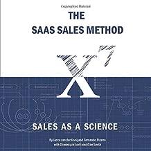 The SaaS Sales Method: Sales As a Science (Sales Blueprints)
