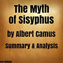 an analysis of the myth of sysiphus by albert camus 265 quotes from the myth of sisyphus and other essays: 'in order to understand the world, one has to turn away from it on occasion[the minotaur].