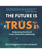 The Future Is Trust