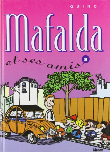 Mafalda, tome 8 : Mafalda et ses amis