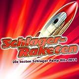 Schlager-Raketen - Die besten Schlager Party Hits 2011 (Party-Schlager Hits Opening - Après Ski 11 Finale - Fox Fasching - Mallorca Hitparade 2012 - Oktoberfest - Discofox 2013)