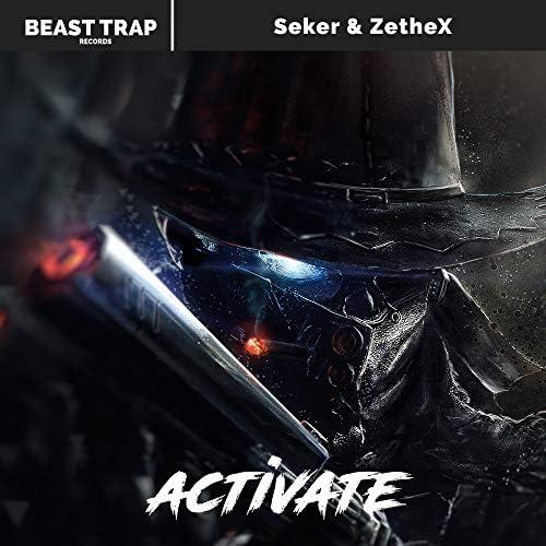 Seker & ZetheX