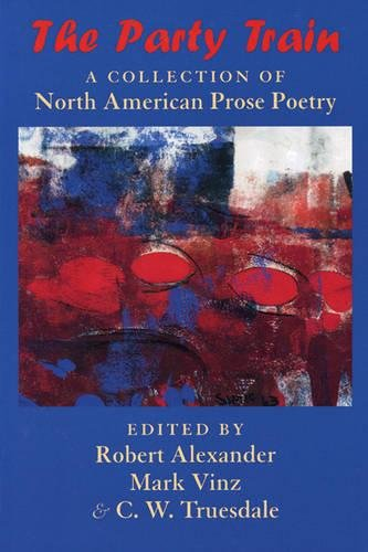 The Party Train: A Collection of North American Prose Poetry