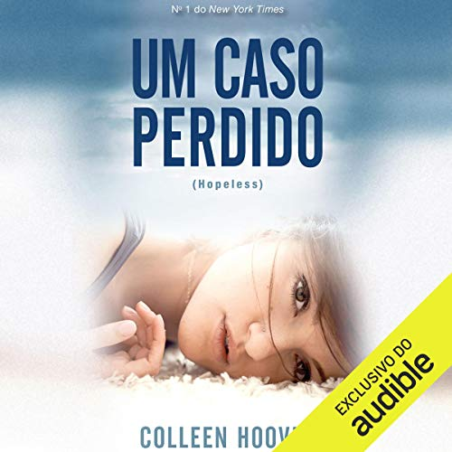 Um caso perdido (Hopeless) [A Lost Case] cover art