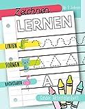 Zeichnen lernen: Linien Formen Buchstaben: Kinder Aktivitätenheft: Ab 3 Jahren: Ein Aktivitätenheft für Kleinkinder, Vorschulkinder & Kindergarten Buben und...