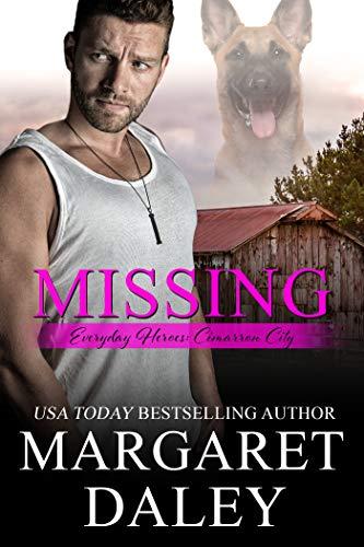 Missing (Everyday Heroes Book 6)