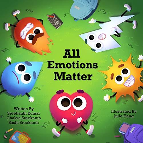 Compare Textbook Prices for All Emotions Matter  ISBN 9781732738560 by Sreekanth, Chakra,Kumar, Sreekanth,Sreekanth, Sashi,Hang, Julie