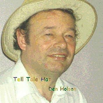 Tell Tale Hat