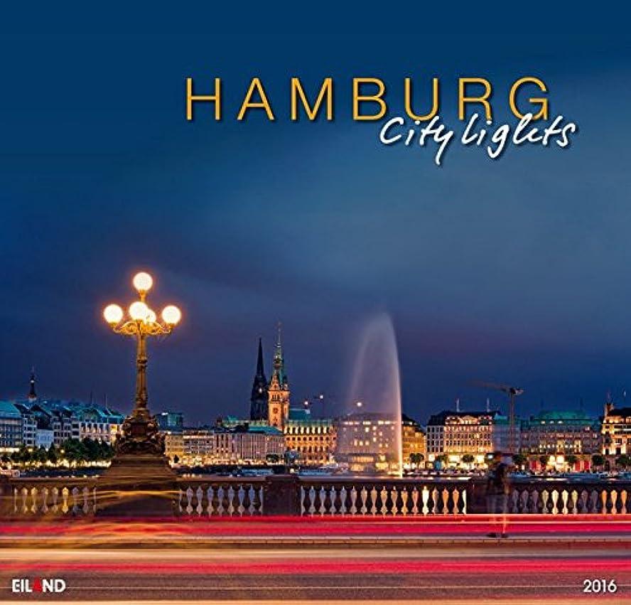 大使館入場レーダーHamburg City Lights 2016 Grossformat-Kalender: Grossformatkalender