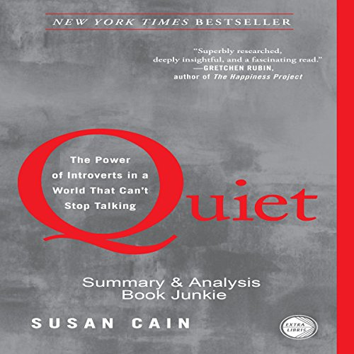 Summary & Analysis - Quiet: The Power of Introverts in a World That Can't Stop Talking by Susan Cain cover art