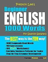 Preston Lee's Beginner English 1000 Words For Spanish Speakers (Preston Lee's English For Spanish Speakers)