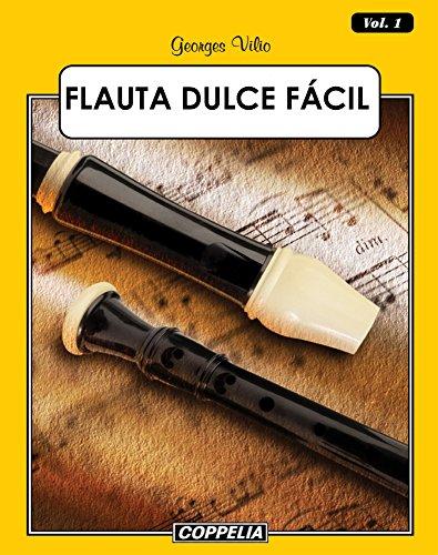 Flauta Dulce Fácil – Vol. 1