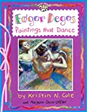Edgar Degas: Paintings That Dance (Smart About Art)
