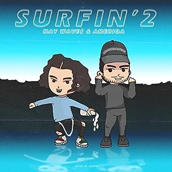 Surfin' 2