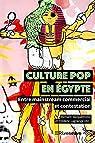 Culture pop en Egypte  par Jacquemond
