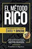 El Método RICO: La guía definitiva para conseguir...