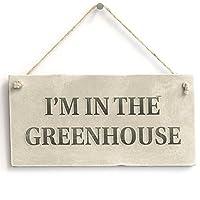 我在温室 - 乡村小屋PVC园艺标志/牌匾