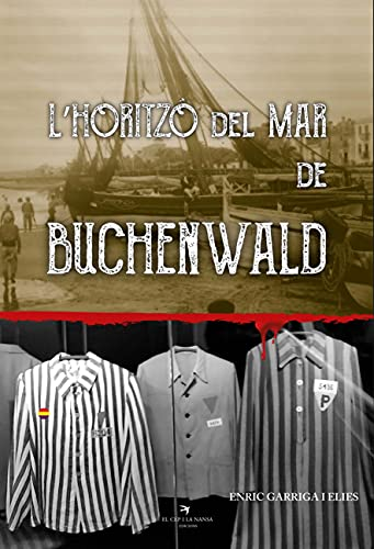 L'horitzó Del Mar De Buchenwald