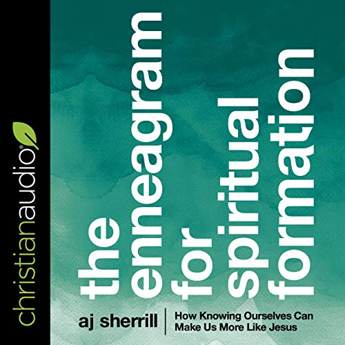 The Enneagram for Spiritual Formation Audiobook By AJ Sherrill cover art